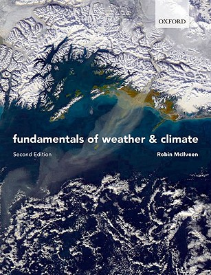 Fundamentals of Weather and Climate By McIlveen, Robin